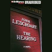 The Hearing: A Dismas Hardy Novel | John Lescroart