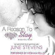 A Reason to Stay: Oak Hollow, Book 1 | June Stevens, DJ Westerfield