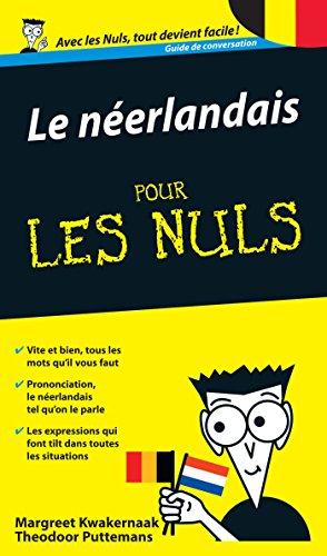 Le Néerlandais - Guide de conversation Pour les Nuls 2e (French Edition)