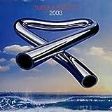 Tubular Bells 2003 (+ Bonus DVD)