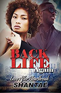 Book Cover: Back to Life Again: Love after Heartbreak
