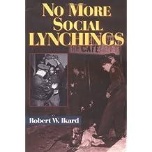 No More Social Lynchings