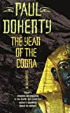 Front cover for the book The Year of the Cobra by Paul Doherty
