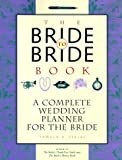 The Bride to Bride Book, Pamela A. Piljac, 1556522703
