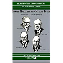 Money Managers and Mutual Funds: Secrets of the Great Investors