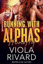 Honesty (Running With Alphas Book 2)