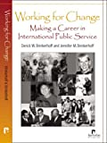 img - for Working for Change: Making a Career in International Public Service book / textbook / text book