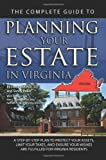 The Complete Guide to Planning Your Estate in Virginia, Sandy Baker and Linda C. Ashar, 160138436X