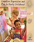 Creative Expression and Play in Early Childhood (3rd Edition)