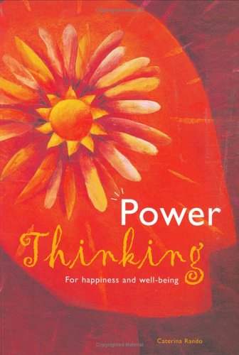 Power Thinking: For Happiness and Well-being ebook