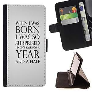 Dragon Case- Mappen-Kasten-Prima caja de la PU billetera de cuero con ranuras para tarjetas, efectivo Compartimiento desmontable y correa para la mu?eca FOR Sony Xperia Z2 L50t L50W L50U- When I wan born i was so surprised