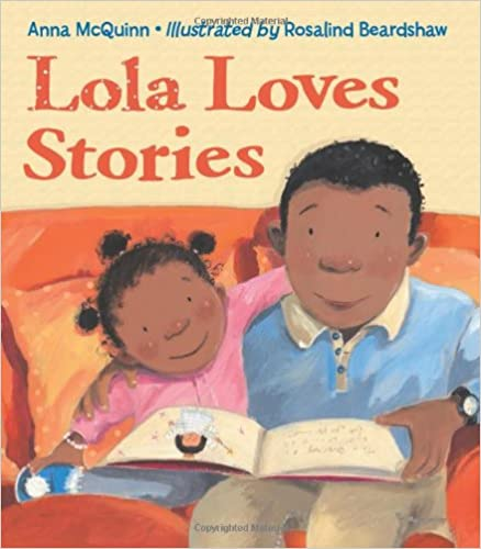 Cuentos sobre los libros: Lola loves stories by Anna McQuinn