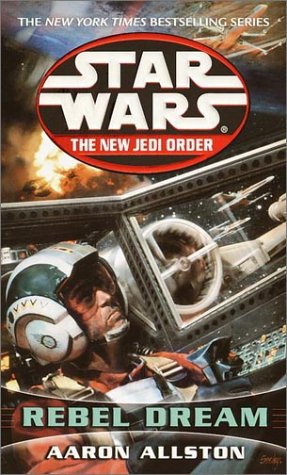 Star Wars: The New Jedi Order - Rebel Dream - Book  of the Star Wars Legends