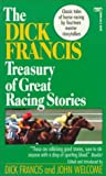 img - for Dick Francis Treasury of Great Racing Stories book / textbook / text book