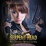Kill Factor: Serpent Head | Roger Vallon