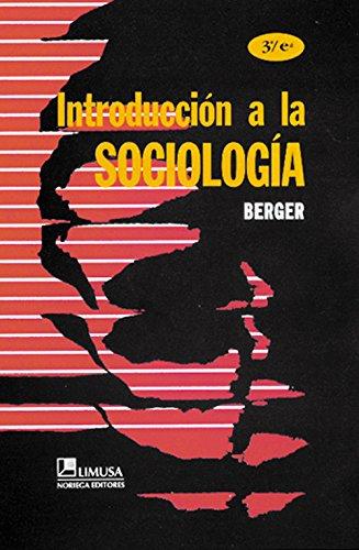 Introduccion a la sociologia/ Introduction to Sociology (Spanish Edition)