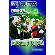 Recalculations on Peace and Emerging Nations