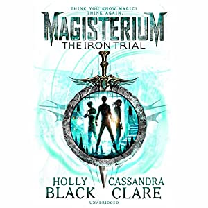 Magisterium: The Iron Trial Hörbuch