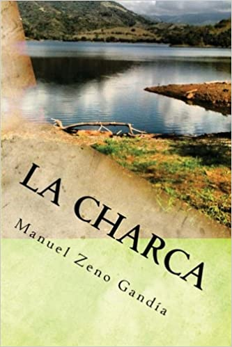 La charca: una novela de Manuel Zeno Gandía: Amazon.es ...