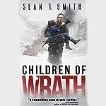 Children of Wrath: Wrath, Book 2 | Sean T. Smith