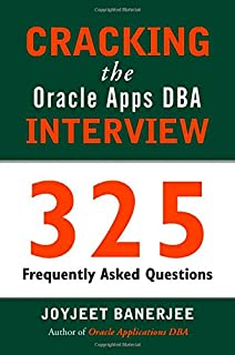 Cracking The Oracle Apps DBA Interview 1st Edition price comparison at Flipkart, Amazon, Crossword, Uread, Bookadda, Landmark, Homeshop18