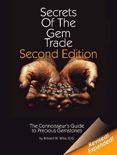 Secrets of the Gem Trade: The Connoisseur's Guide to Precious Gemstones by Richard W Wise - Shopping Brunswick Mall