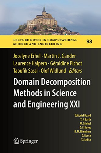 Download Domain Decomposition Methods in Science and Engineering XXI (Lecture Notes in Computational Science and Engineering) Pdf