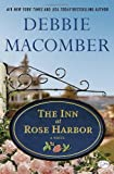 The Inn at Rose Harbor, Debbie Macomber, 0345528921