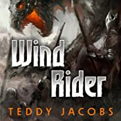 Wind Rider: Return of the Dragons, Book 2 | Teddy Jacobs