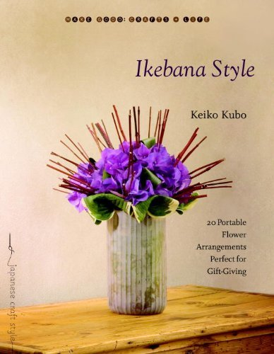 Ikebana Style 20 Portable Flower Arrangements Perfect for Gift Giving by Kubo, Keiko [Roost Books,2010] (Paperback)
