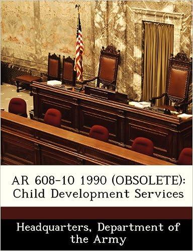 Book AR 608-10 1990 (OBSOLETE): Child Development Services