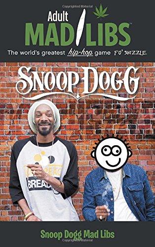 Snoop Dogg Mad Libs (Adult Mad Libs)
