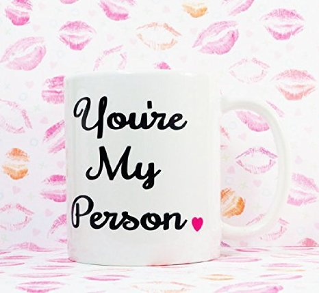 You're My Person 11 OZ Coffee Mug PINK HEART. You're My Person BFF Mug, Novelty Romantic Love Theme Mug - You Are My PersonMug Cup, Romantic Gift Mug for Lovers/Husband/Wife (11 Ounce Breakfast Cup)
