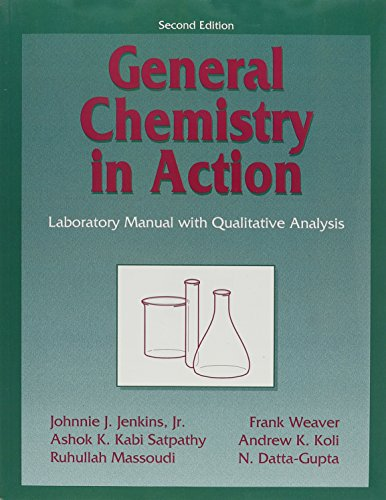 General Chemistry in Action: With Qualitative Analysis