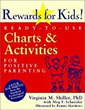 img - for By Virginia M. Shiller - Rewards for Kids!: Ready-to-use Charts and Activities for Positive Parenting (5/31/03) book / textbook / text book