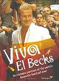 Viva el Becks, Gerard Couzens, 1844541851