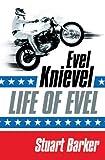 Life of Evel, Stuart Barker, 000718459X
