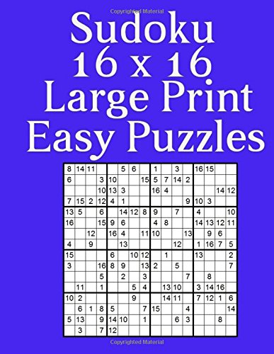 Download Sudoku 16 x 16 50 Large Print Easy Puzzles PDF