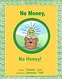 No Money, No Honey!, Dalida Lim, 1440405824