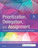 img - for Prioritization, Delegation, and Assignment: Practice Exercises for the NCLEX Examination, 4e book / textbook / text book