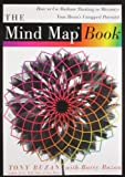 The Mind Map Book, Tony Buzan and Barry Buzan, 0452273226