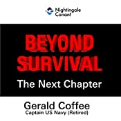 Beyond Survival: The Next Chapter | Gerald Coffee