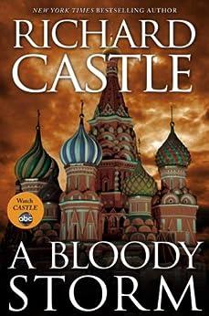 A Bloody Storm: A Derrick Storm Short by [Castle, Richard]