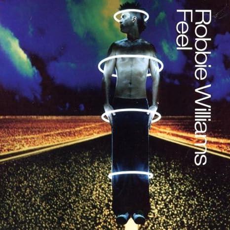 Feel : Robbie Williams: Amazon.es: Música