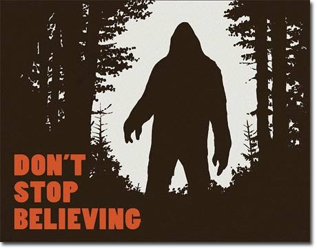 - New Bigfoot Don't Stop Believing 16
