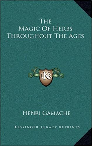 Book The Magic of Herbs Throughout the Ages