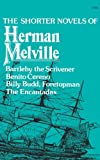 Shorter Novels of Herman Melville, Herman Melville, 0871401223