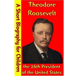 a biography of theodore roosevelt the 26th president of the united states Edith roosevelt: edith roosevelt, american first lady (1901–09), the second wife of theodore roosevelt, 26th president of the united states she was noted for institutionalizing the duties.