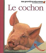 Le cochon par Sylvaine Peyrols