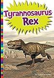 img - for Tyrannosaurus Rex (Digging for Dinosaurs) book / textbook / text book